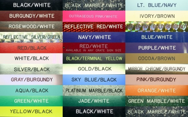 30 Different Color Combinations for our Plastic Signs